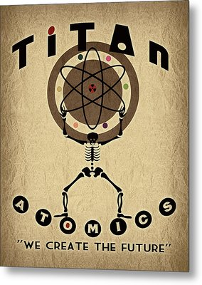 Titan Atomics Metal Print by Cinema Photography