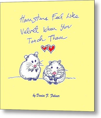 Metal Print featuring the drawing Title Page For Hamster Book by Denise Fulmer