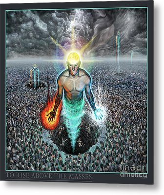 To Rise Above The Masses Metal Print by Tony Koehl