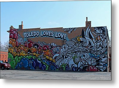 Metal Print featuring the photograph Toledo Loves Love by Michiale Schneider