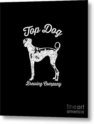 Top Dog Brewing Company Tee White Ink Metal Print by Edward Fielding