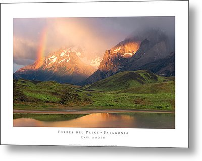 Torres Del Paine - Patagonia Metal Print by Carl Amoth