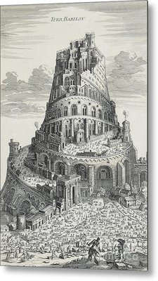 Tower Of Babylon Metal Print by Pierre Fourdrinier