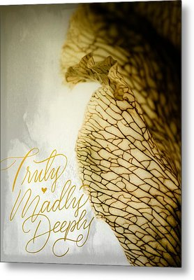 Metal Print featuring the photograph Truly Madly Deeply by Bobby Villapando