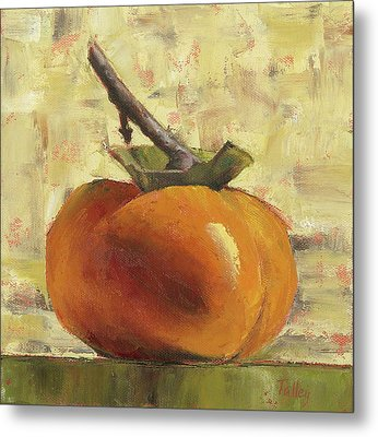 Tuscan Persimmon Metal Print by Pam Talley