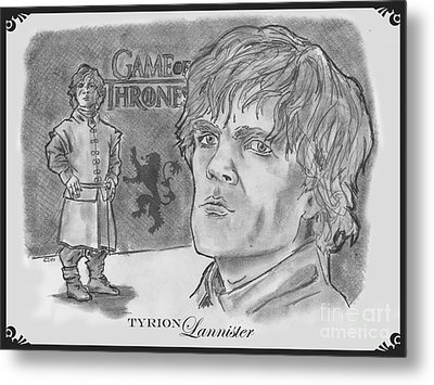 Tyrion Lannister-  Metal Print by Chris  DelVecchio