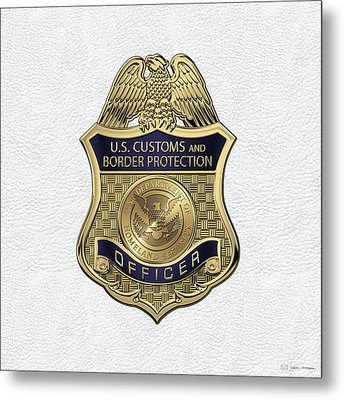 U. S.  Customs And Border Protection -  C B P  Officer Badge Over White Leather Metal Print