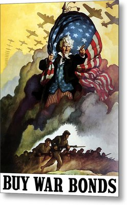 Uncle Sam - Buy War Bonds Metal Print by War Is Hell Store