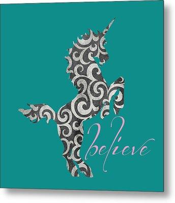 Unicorn Believe  Metal Print by Brandi Fitzgerald