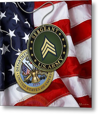 U. S. Army Sergeant - S G T Rank Insignia And Army Seal Over American Flag Metal Print by Serge Averbukh