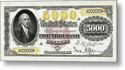 Metal Print featuring the digital art U.s. Five Thousand Dollar Bill - 1878 $5000 Usd Treasury Note  by Serge Averbukh
