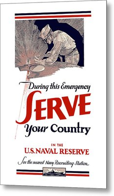 Us Naval Reserve Serve Your Country Metal Print by War Is Hell Store