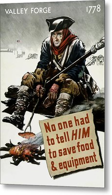 Valley Forge Soldier - Conservation Propaganda Metal Print by War Is Hell Store
