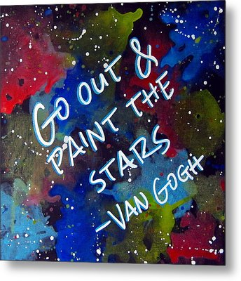 Van Gogh Quote Metal Print by Michelle Eshleman