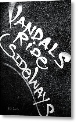 Vandals Ride Sideways Metal Print by Bob Orsillo