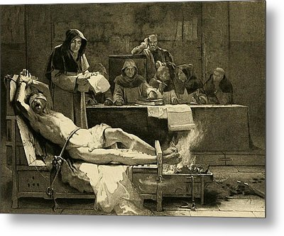 Victim Of The Spanish Inquisition Metal Print
