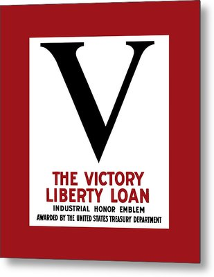 Metal Print featuring the mixed media Victory Liberty Loan Industrial Honor Emblem by War Is Hell Store