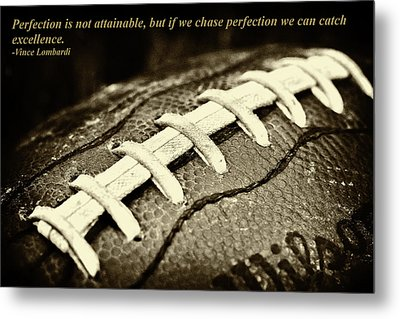 Vince Lombardi Perfection Quote Metal Print by David Patterson