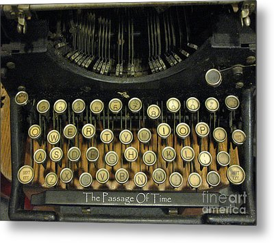 Vintage Antique Typewriter - The Passage Of Time Metal Print by Kathy Fornal