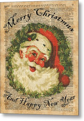 Vintage Happy Santa Christmas Greetings Festive Holidays Decor New Year Card Metal Print by Jacob Kuch