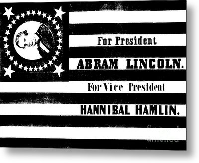 Vintage Presidential Campaign Flag Of Abraham Lincoln For President Metal Print by American School