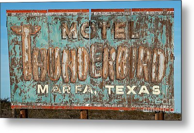 Metal Print featuring the photograph Vintage Weathered Thunderbird Motel Sign Marfa Texas by John Stephens