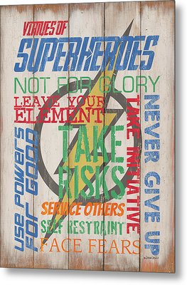 Virtues Of A Superhero Metal Print by Debbie DeWitt