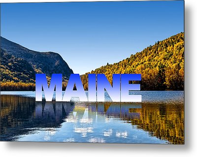 Metal Print featuring the photograph Visit Maine by Gary Smith