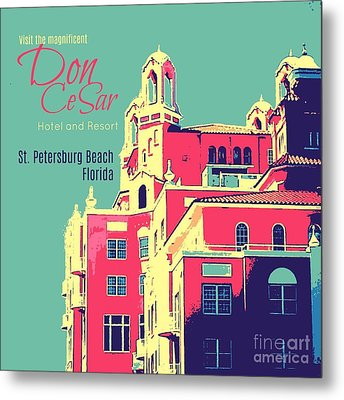 Visit The Don Cesar Metal Print