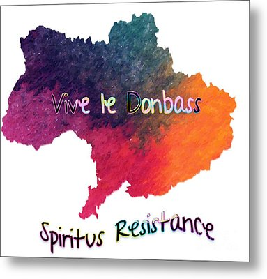 Metal Print featuring the digital art Vive Le Donbass by Elaine Ossipov