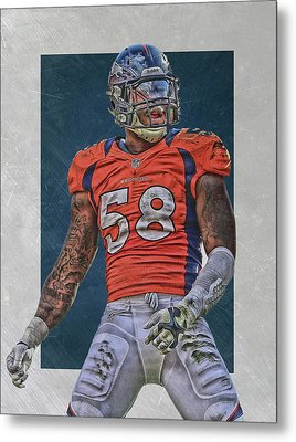 Von Miller Denver Broncos Art 1 Metal Print