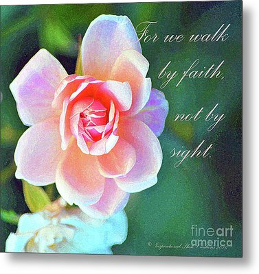 Walk By Faith Metal Print by Inspirational Photo Creations Audrey Woods