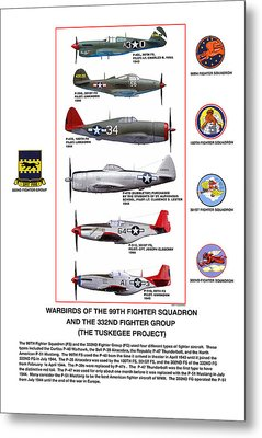 Warbirds Of The 99th Fighter Squadron And 332nd Fighter Group   Tuskegee Project Metal Print by Jerry Taliaferro