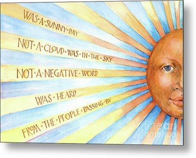 Was A Sunny Day Metal Print by Lora Serra