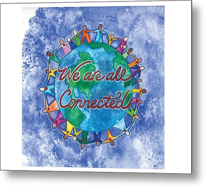 We Are All Connected Metal Print by Debi Hammond
