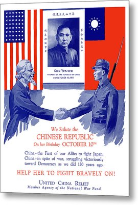 We Salute The Chinese Republic Metal Print
