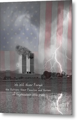 We Will Never Forget  The Victims Their Families And Heroes Metal Print by James BO  Insogna