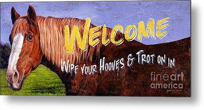 Welcome Horse Sign Metal Print
