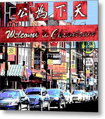 Welcome To Chinatown Sign Red Metal Print by Marianne Dow
