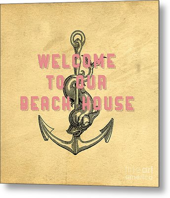 Metal Print featuring the digital art Welcome To Our Beach House by Edward Fielding