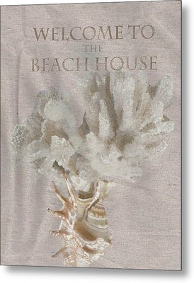 Welcome To The Beach House Metal Print by Brad Burns