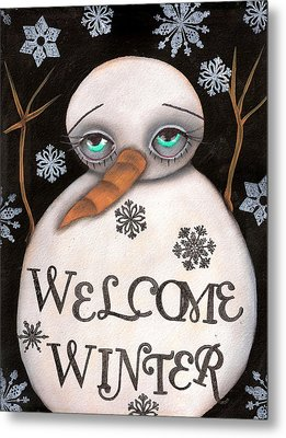 Welcome Winter Metal Print by  Abril Andrade Griffith