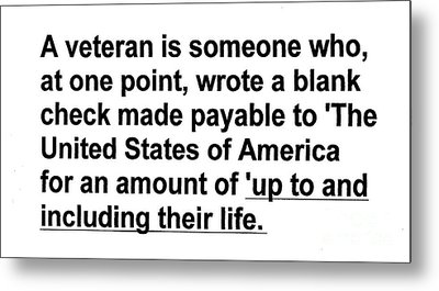 Metal Print featuring the photograph What Is A Veteran by Merton Allen