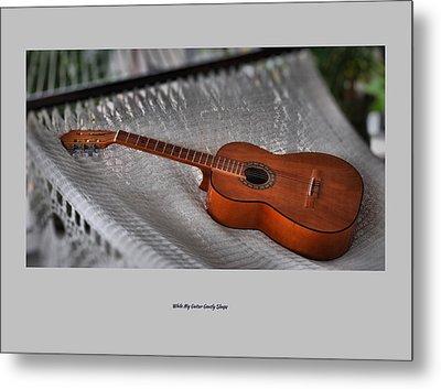 While My Guitar Gently Sleeps Metal Print by Jim Walls PhotoArtist