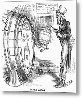 Whiskey Ring Cartoon, 1876 Metal Print by Granger