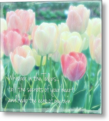 Whispering Tulips Metal Print by ARTography by Pamela Smale Williams