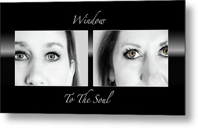 Window To The Soul Metal Print by Steven Michael
