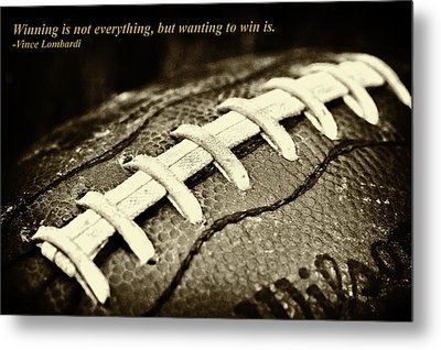 Winning Is Not Everything - Lombardi Metal Print by David Patterson
