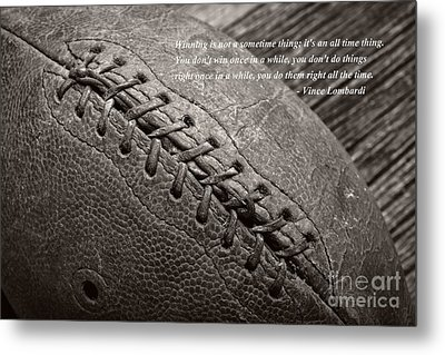 Winning Quote From Vince Lombardi Metal Print by Edward Fielding
