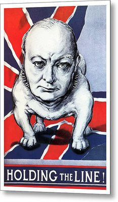 Winston Churchill Holding The Line Metal Print by War Is Hell Store